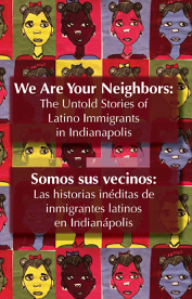An image of the We Are Your Neighbors book cover, which features the title in both English and Spanish against a multicolored background of artistic renderings of faces.